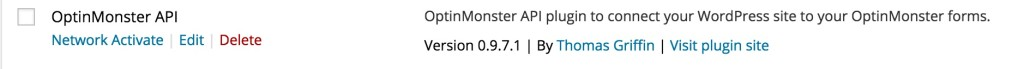 You can easily network activate the OptinMonster plugin.