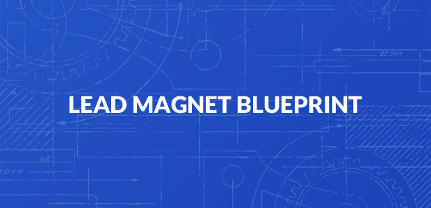 Lead Magnet Blueprint