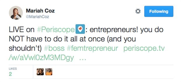 Mariah Coz's Periscope tweet