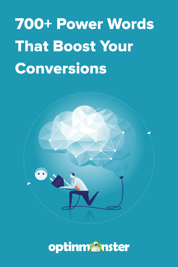 700 Power Words That Will Boost Your Conversions