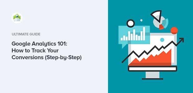 google analytics 101 track conversions