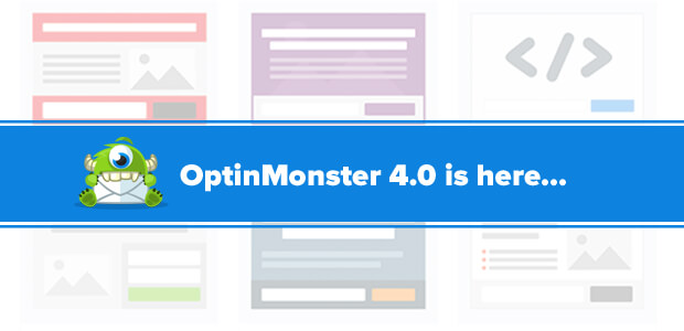 OptinMonster 4.0