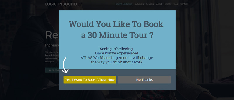 Atlas Workbase used call to action testing to see if booking tours was the right call to action.