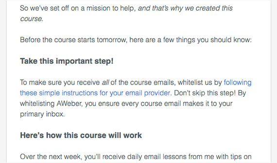 One of the most important welcome email best practices is asking your subscribers to whitelist you