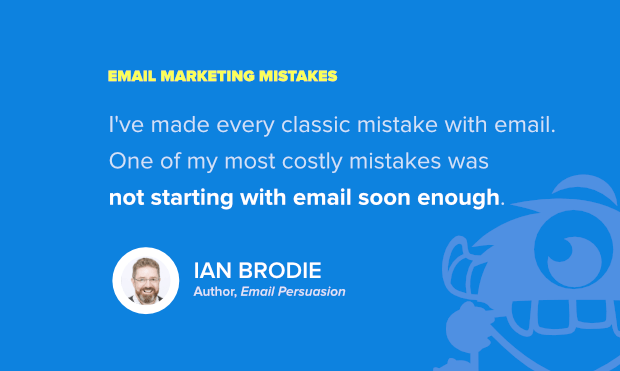 common email marketing problems - insight from ian brodie