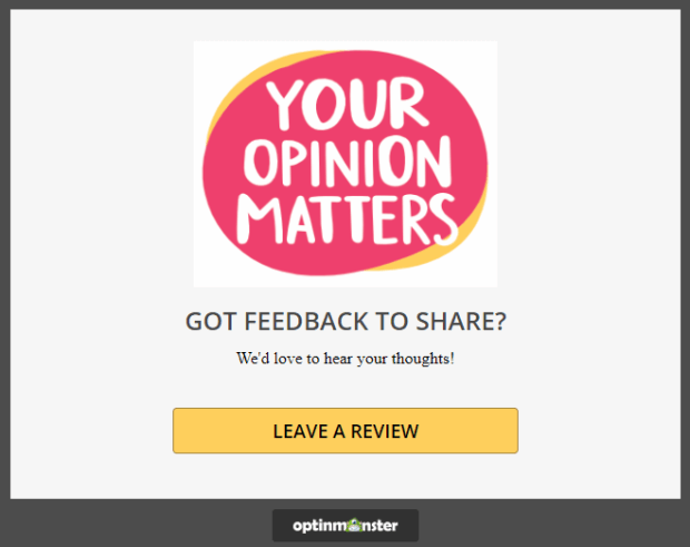 use optinmonster to ask site visitors to leave a review