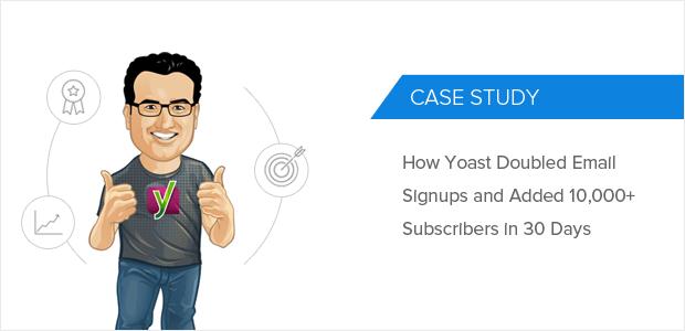 Yoast OptinMonster Case Study