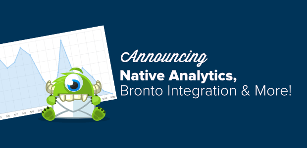 featured image announcing native analytics, bronto integration and more