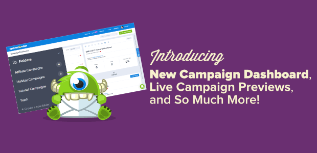 awesome new campaign dashboard live campaign previews and more
