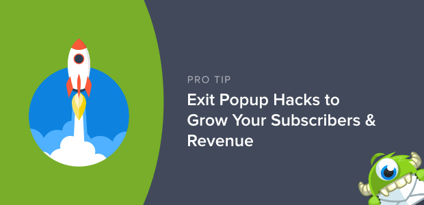 exit popup hacks to grow your subscribers and revenue