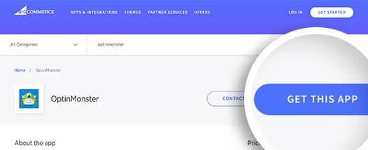 Start installing the OptinMonster app on BigCommerce
