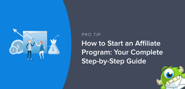 How to Start an Affiliate Program: Your Complete Step-by-Step Guide