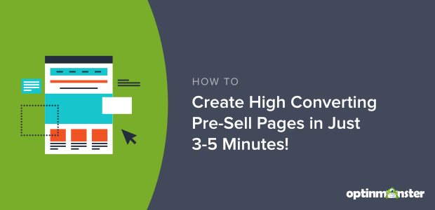 how to create pre-sell pages