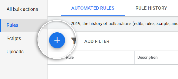 click the blue plus sign to create a new rule in google ads