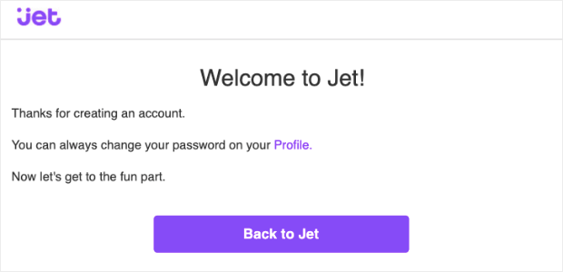Jet Welcome Transactional Email