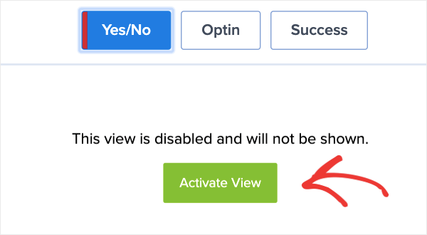 Activate View for Yes_No Optins