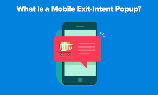 What is a mobile exit-intent popup