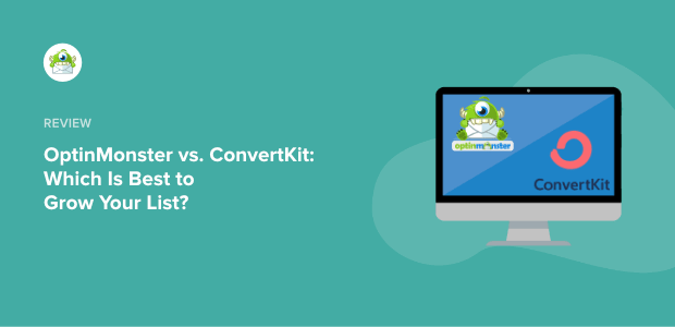 OptinMonster vs ConvertKit Featured