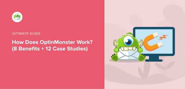 how does OptinMonster work - featured image