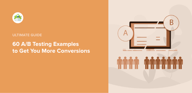60 exemples de tests A/B pour vous permettre d'obtenir plus de conversions