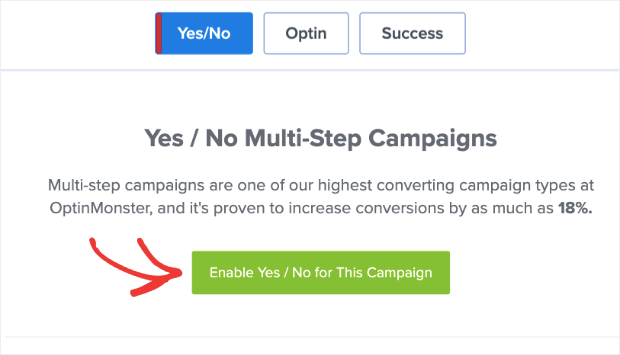 Enable Yes_No multi-step campaigns