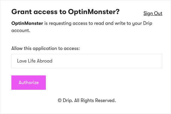Grant Access to OptinMonster with Drip