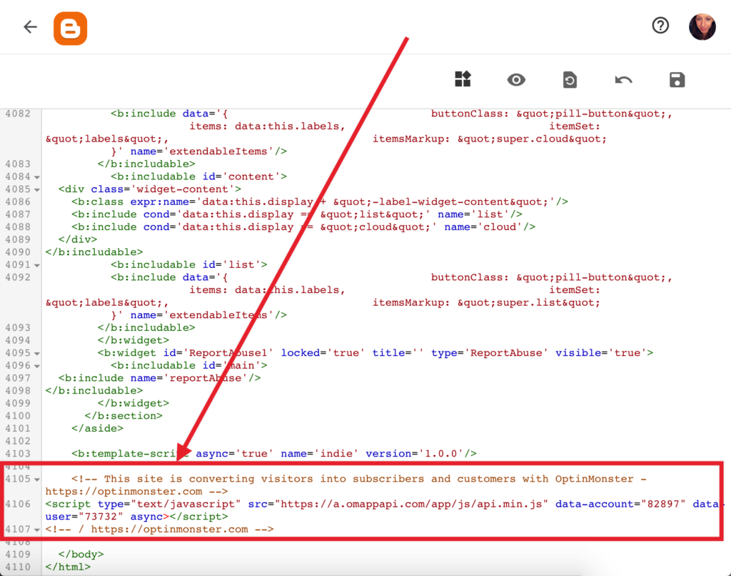 Paste the OptinMonster embed code in your Blogger template file.