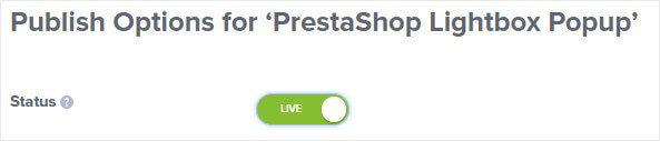 Publish switch for PrestaShop Popup
