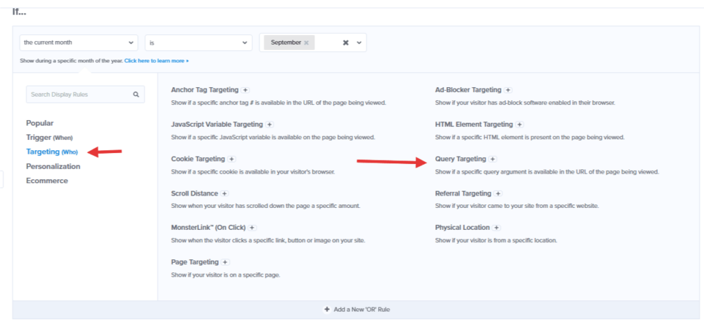 Query Targeting rule in the OptinMonster campaign builder.