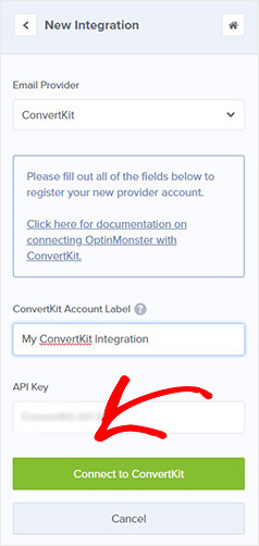 Connect OptinMonster to ConvertKit
