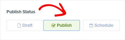 OptinMonster publish status Live