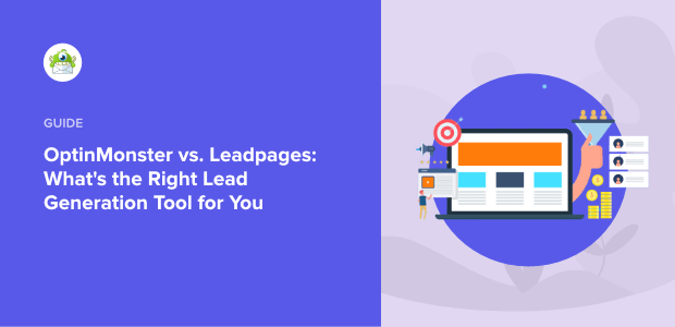 OptinMonster vs. Leadpages featured image