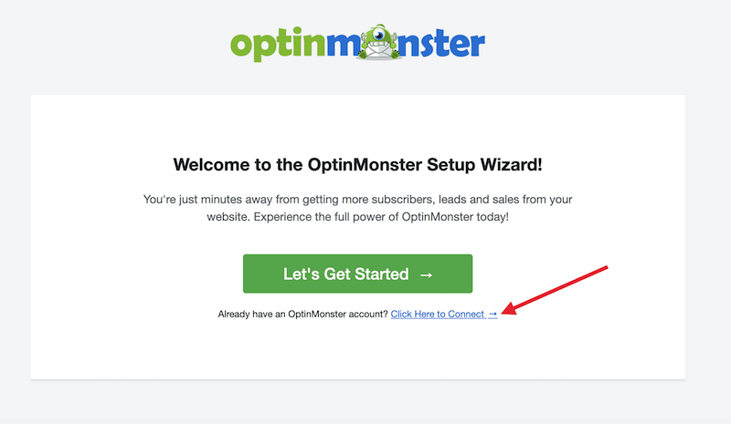Click Connect Your OptinMonster Account