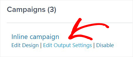 Choose inline campaign edit output settings_