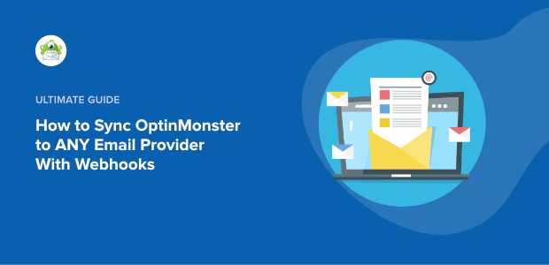 OptinMonster webhook integration featured image-min