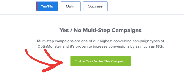 enable yes no campaign in optinmonster