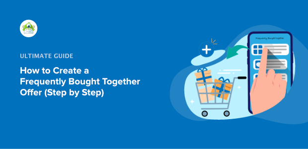 How to create a frequently bought together offer