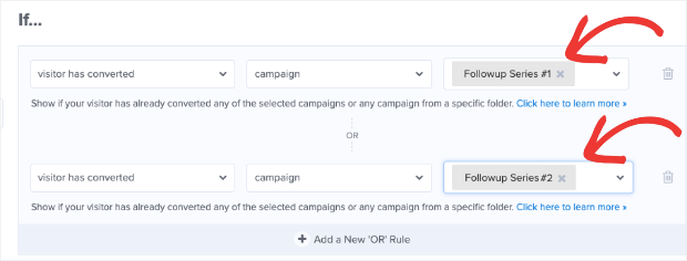 or display rules for followup campaigns
