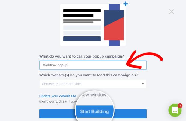 Start building webflow campaign