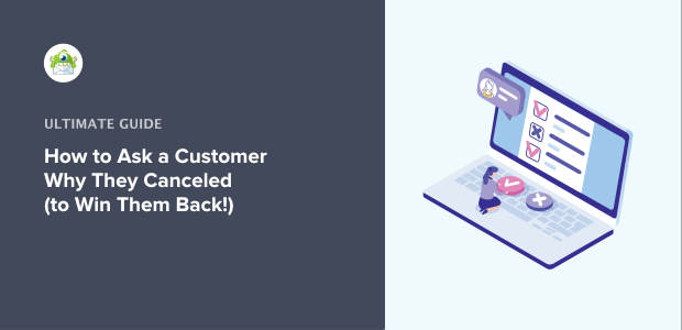 why customers canceled and how to win them back