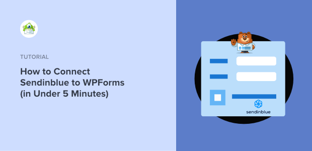 how to connect sendinblue to wpforms featured image
