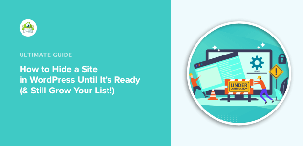 how to hide a wordpress site and grow email list