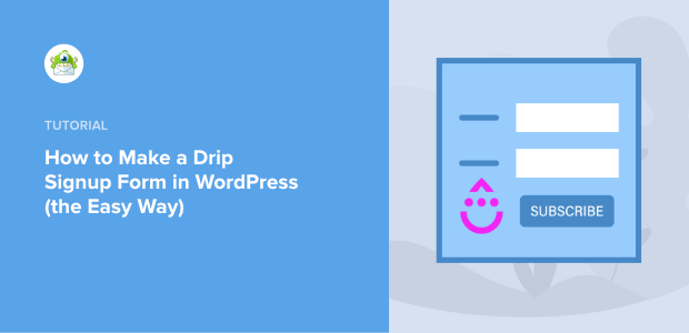 make a drip signup form for wordpress featured image