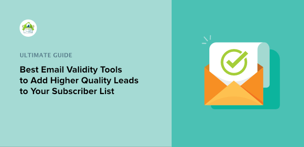 Email Validity Tools to Add Higher Quality Leads to Your List