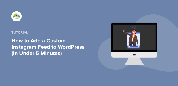 how to add a custom instagram feed to wordpress featured image (1)