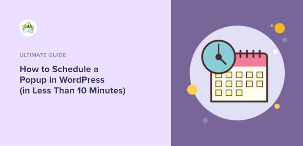 how to schedule a popup in wordpress featured image