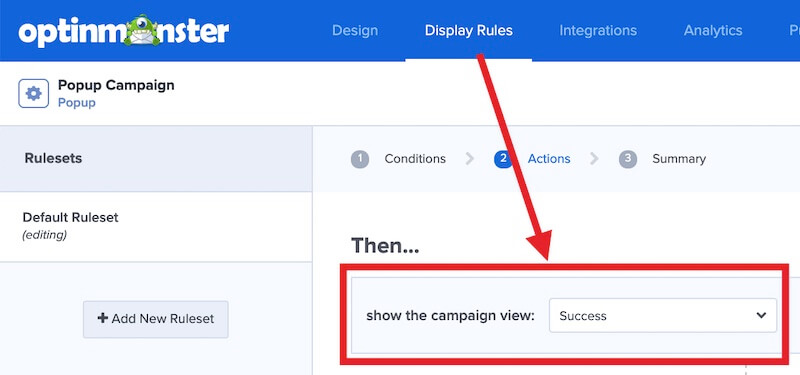 Select Success as the action for your Display Rule.