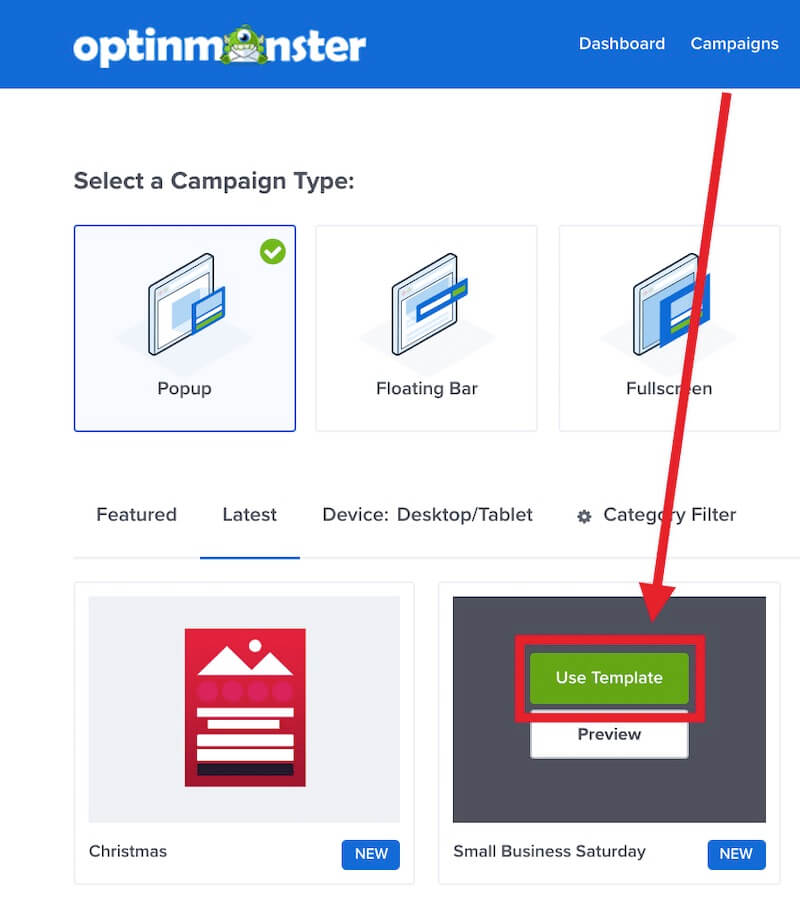 Select the template you want to use in OptinMonster.