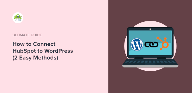 how to connect hubspot to wordpress featured image